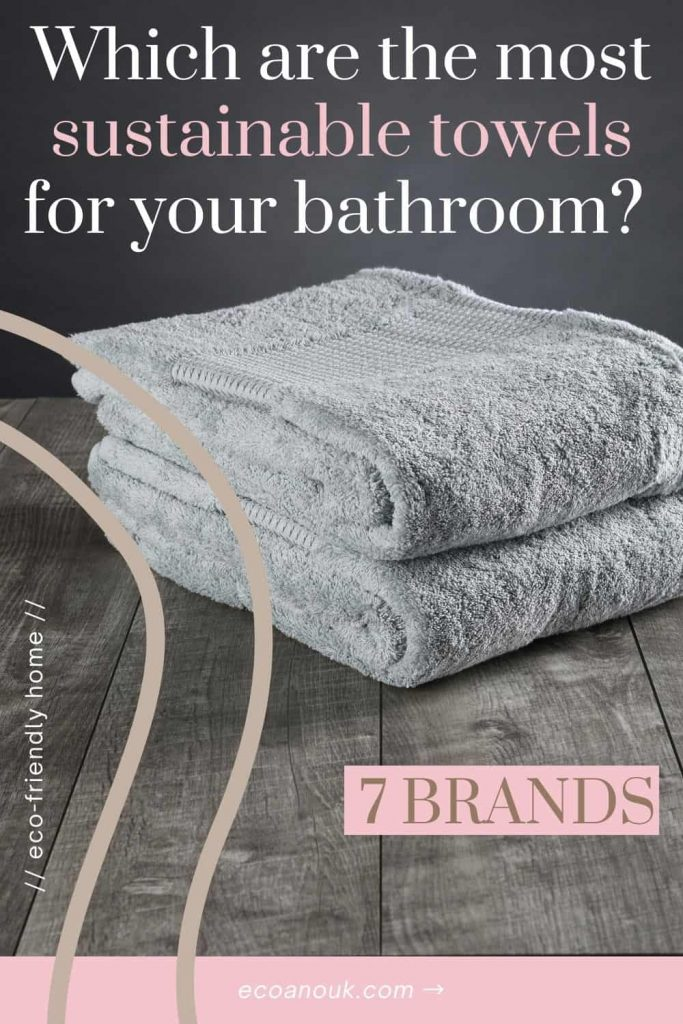 7 Best Sustainable Towels for your Bathroom