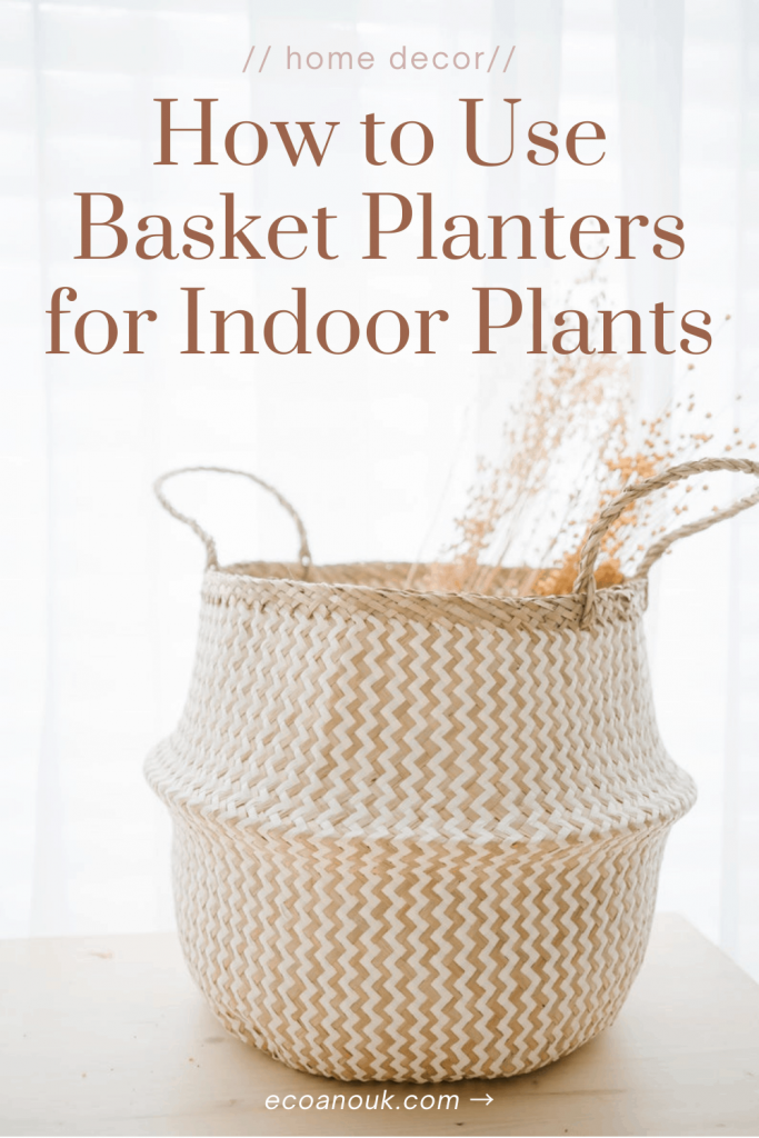 how to use baskets as planters for your home