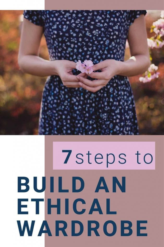 7 steps to build an ethical wardrobe