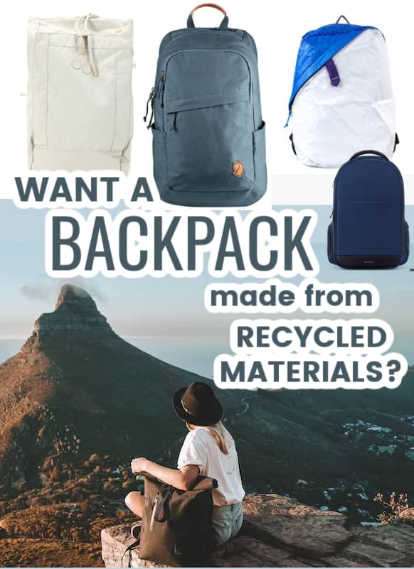 backpacks made from recycled materials