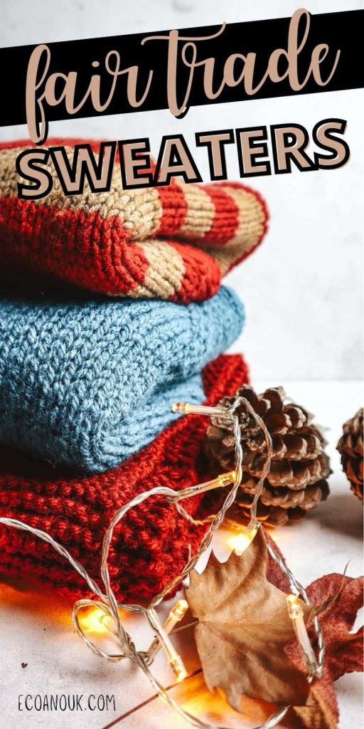 fair trade sweaters that are sustainable and ethical